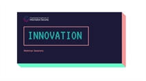 CIISec Innovation webinar registration now open
